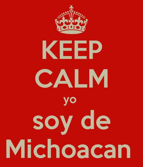 Señales De Que Creciste En Michoacán